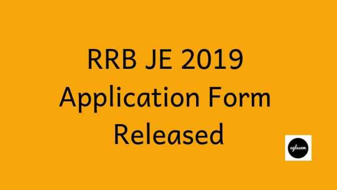 RRB JE 2019 Application Form Released
