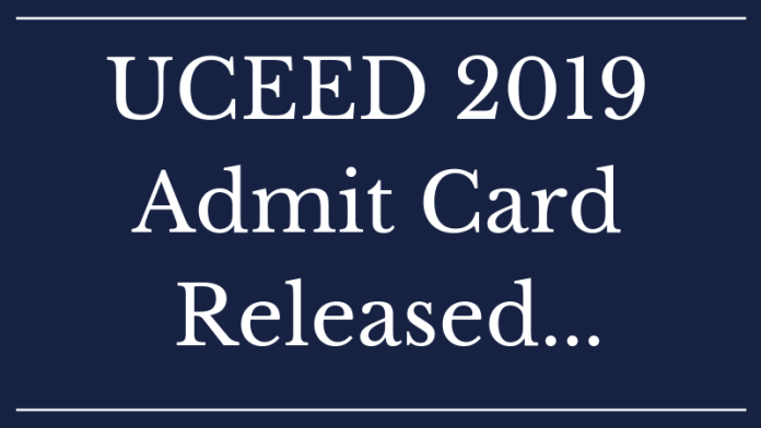 UCEED 2019 Admit Card Released