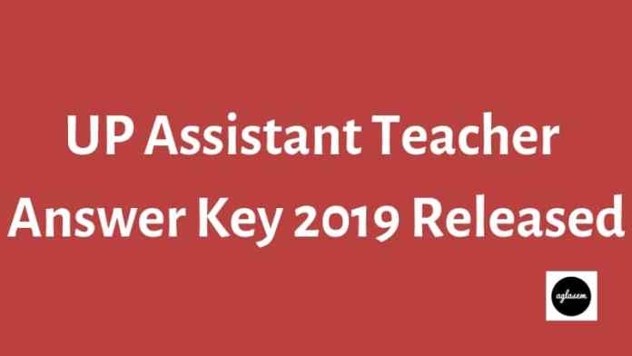 UP Assistant Teacher Answer Key 2019 Released-