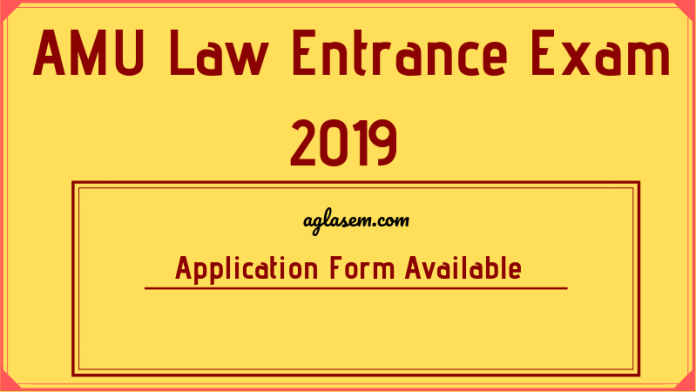 AMU Law Entrance Exam 2019 Application Form