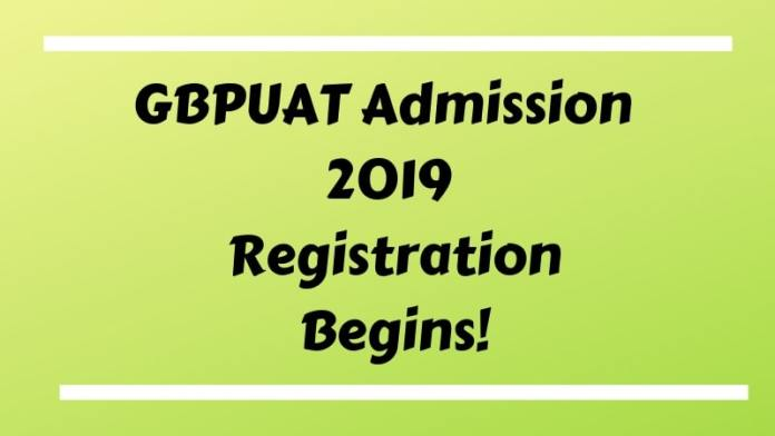 GBPUAT Admission 2019 Registration Begins