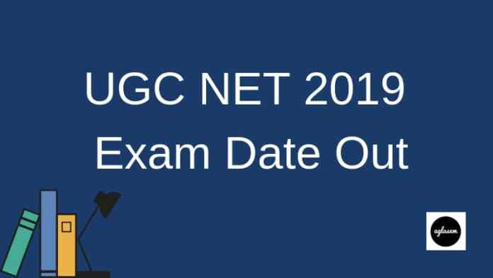 UGC NET 2019 Exam Date Out