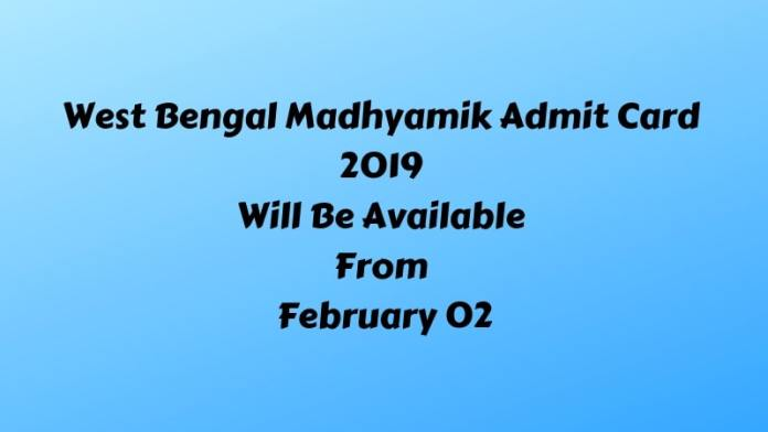 West Bengal Madhyamik Admit Card 2019 Will Be Available From February 02