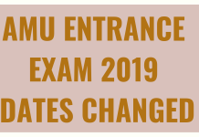 AMU ENTRANCE EXAM 2019 DATES CHANGED