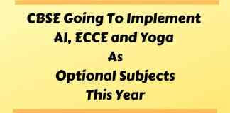 CBSE Going To Implement AI, ECCE and Yoga As Optional Subjects This Year