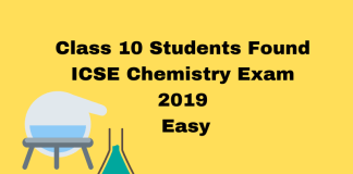 Class 10 Students Found ICSE Chemistry Exam 2019 Easy