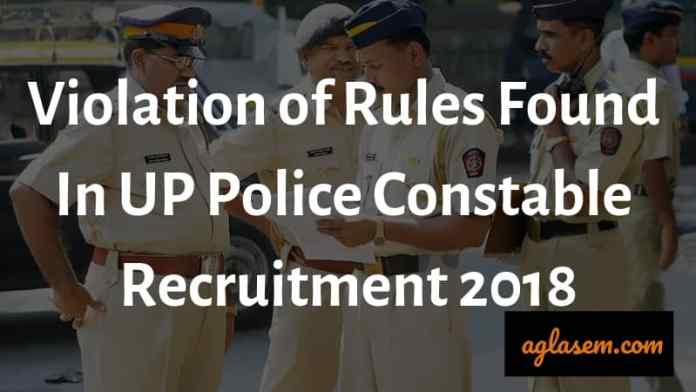 Violation of Rules Found In UP Police Constable Recruitment 2018