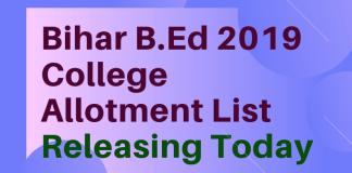 Bihar B.Ed 2019 College Allotment List Releasing Today
