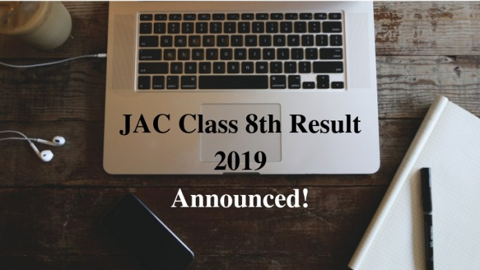 JAC Class 8th Result 2019 Announced!