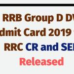 RRB Group D DV Admit Card 2019 for RRC CR and SER Released Aglasem