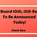 UP Board 10th, 12th Result To Be Announced Today!-