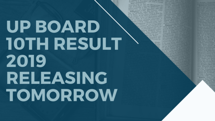 UP Board 10th Result 2019 Releasing Tomorrow