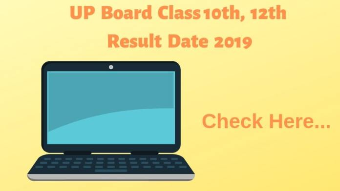 UP Board Class 10th, 12th Result Date 2019