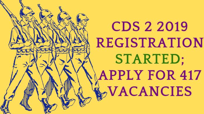 CDS-2-2019-Registration-Started-Apply-for-417-vacancies-Aglasem