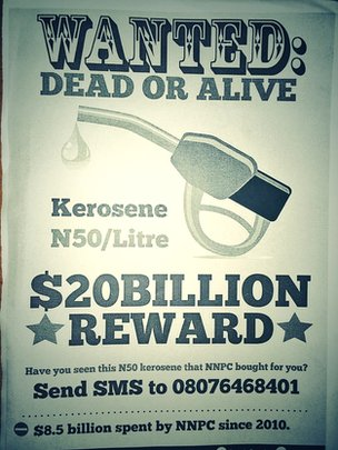A poster in Lagos attacking the government over the kerosene scandal