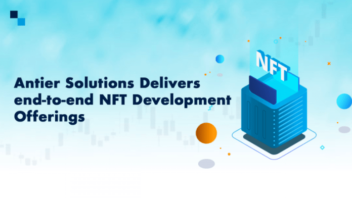 Antier Solutions Aces NFT Development Services: Giving More Bang for the Buck