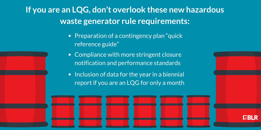 Are New Hazardous Waste LQG Requirements News to You  EHS Daily Advisor