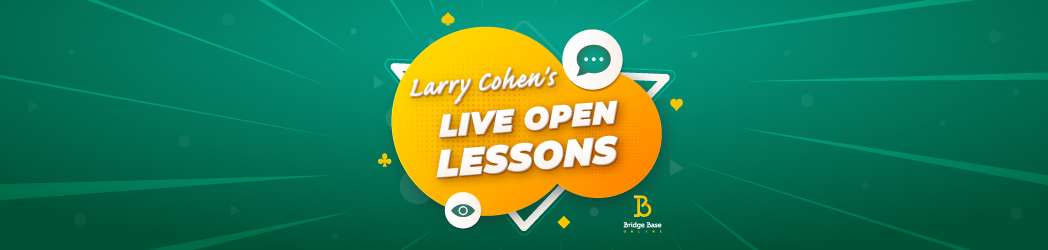 Join Larry Cohen's free Open Lesson on <strong>BBO</strong> – March 14