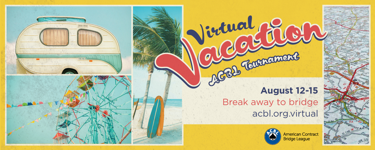 <strong>ACBL</strong>'s regionally rated Virtual Vacation is back