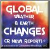 CR News Reports© - Global Weather & Earth Changes