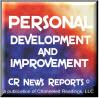 CR News Reports© - Personal Development & Improvement