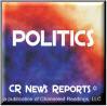 CR News Reports© - Politics