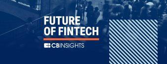 Future of Fintech 2018 - NYC - CBINSIGHTS
