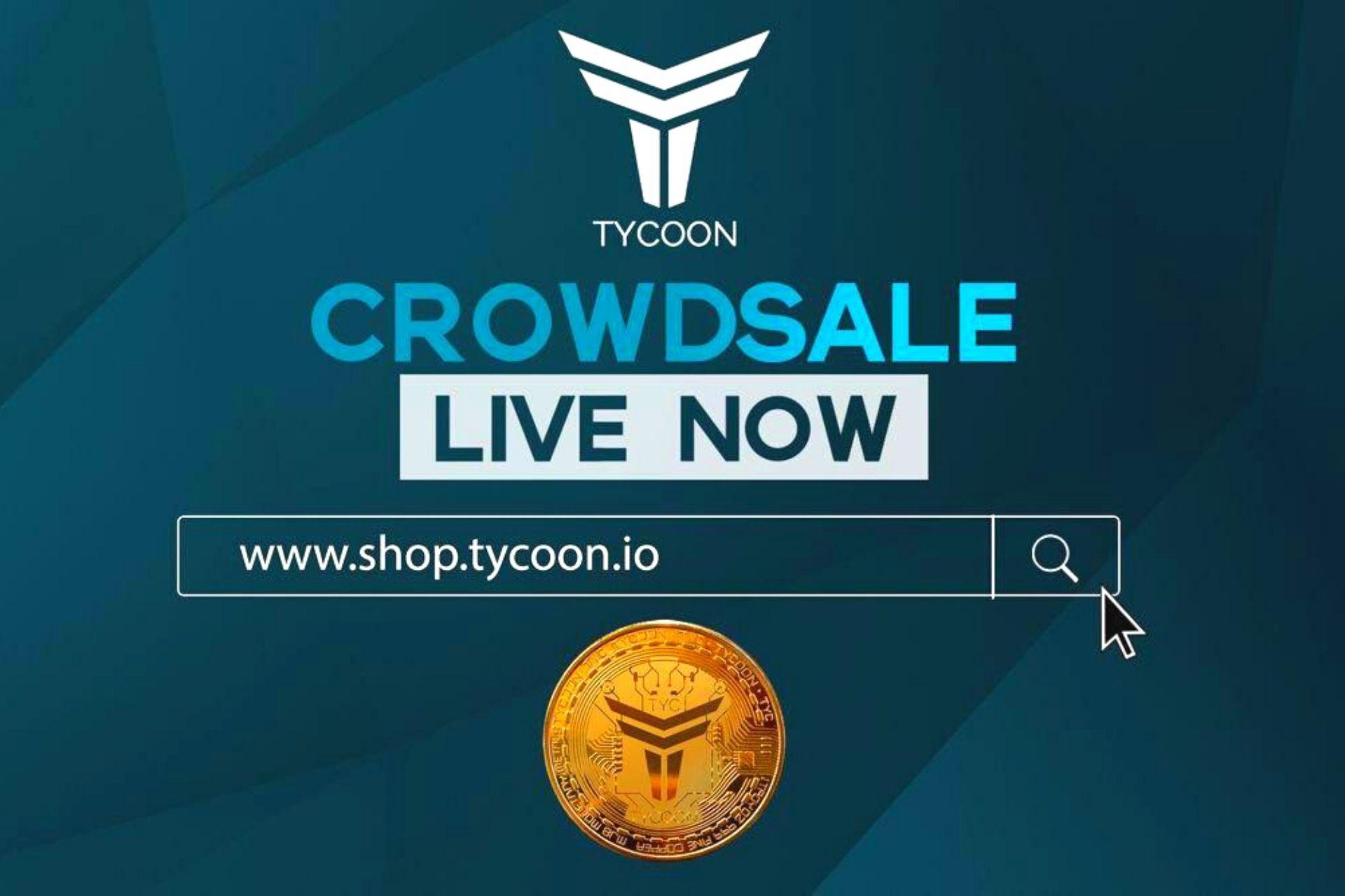 Crowdsale Is Live Now: Tycoon Unveils Token Online Shop