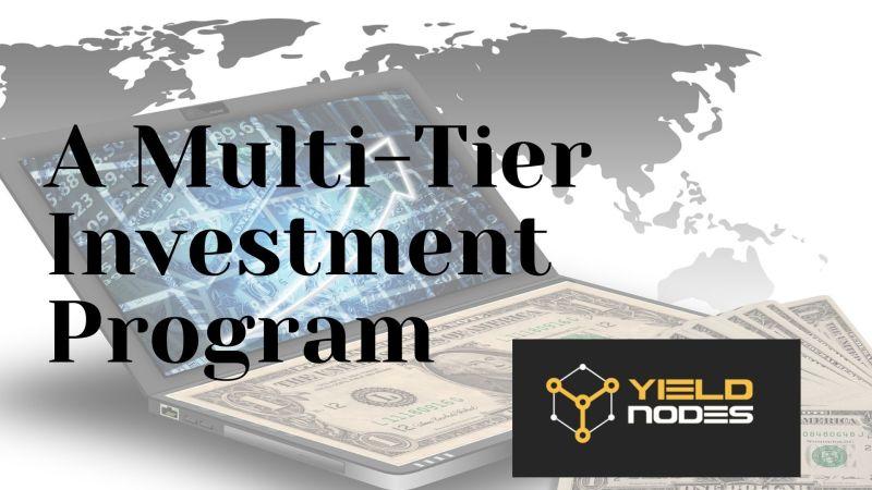 YieldNodes: A Multi-Tier Investment Program Based on Blockchain Economy