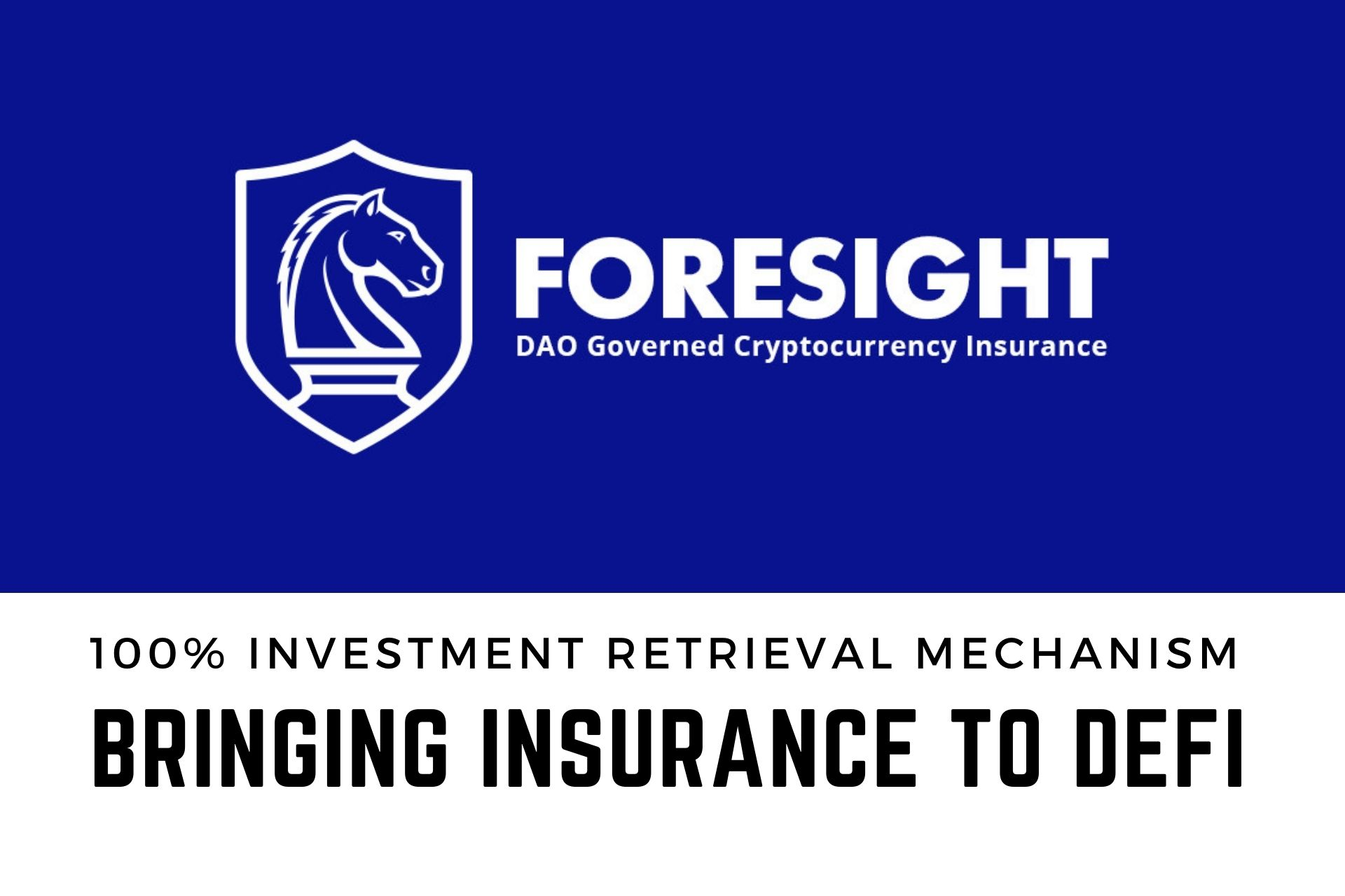 100% Investment Retrieval Mechanism with Foresight Insurance