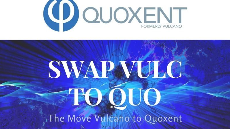 The Move To Quoxent Is Real: Here's How Users Can Swap VULC to QUO