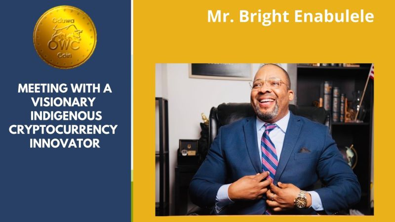 Meeting with a Visionary | Oduwa Coin Creator and Indigenous Cryptocurrency  Innovator, Mr. Bright Enabulele