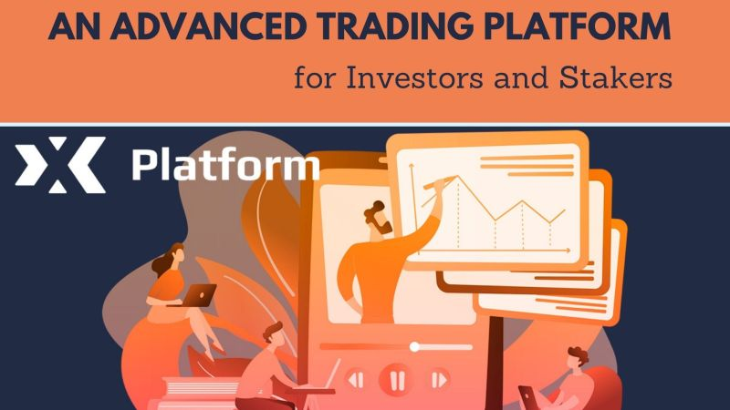 XX Platform An Advanced Trading Platform for Investors and Stakers