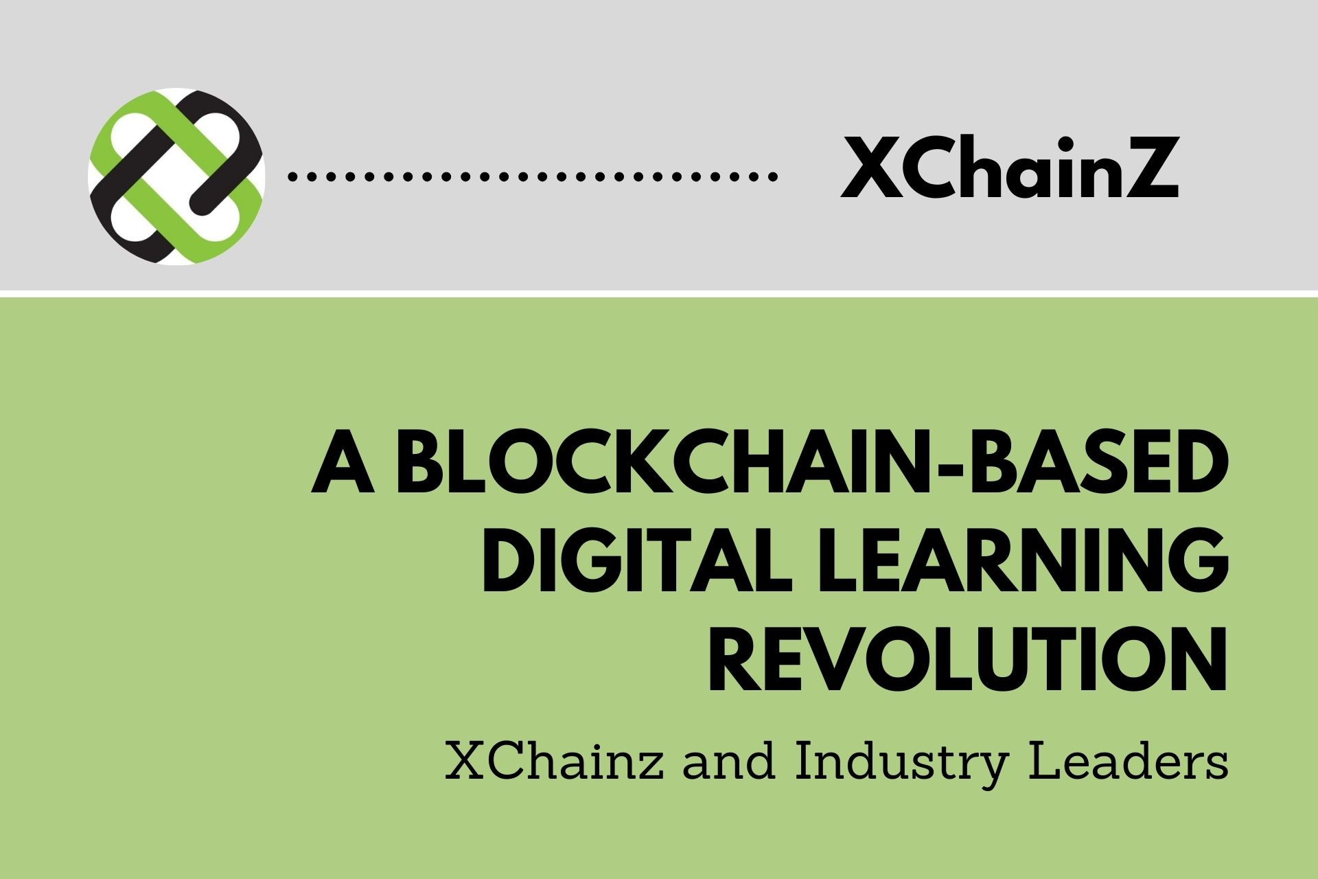XChainz and Industry Leaders Are Driving a Blockchain-Based Digital Learning Revolution