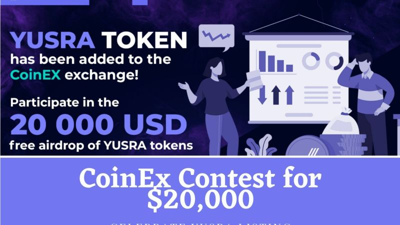 CoinEx Launches a Contest for $20,000 to Celebrate YUSRA Listing