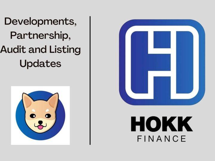 HOKK Finance – Latest Developments, Partnership, Audit and Listing Updates
