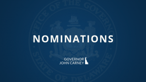 Picture of nominations, State of Delaware / Governor John Carney