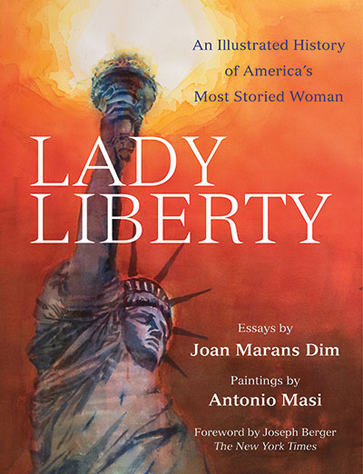 """The cover of the book """"Lady Liberty: An Illustrated History of America's Most Storied Woman"""" features a reproduction of a painting of the Statue of Liberty with her torch illuminating a red-orange sky"""