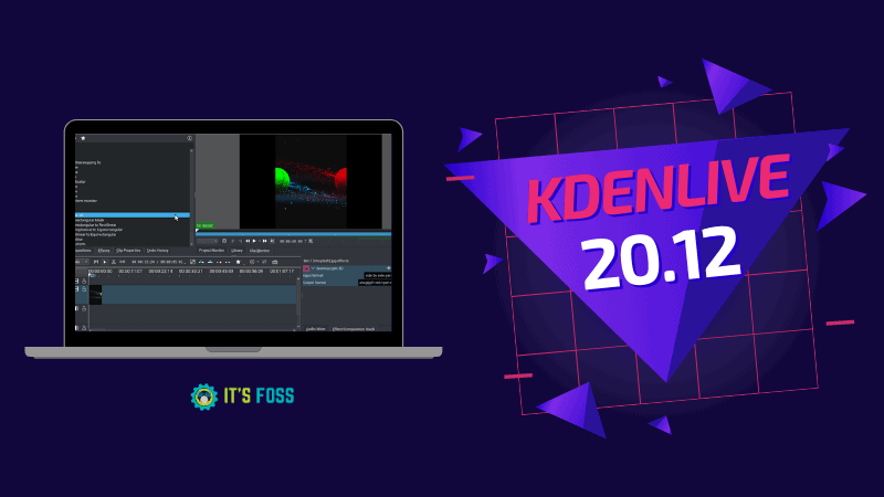 Kdenlive 20.12 Is Here With Exciting New Features And Major Changes