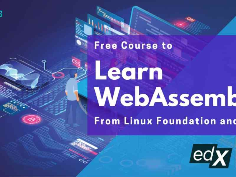 Free WebAssembly course from Linux Foundation