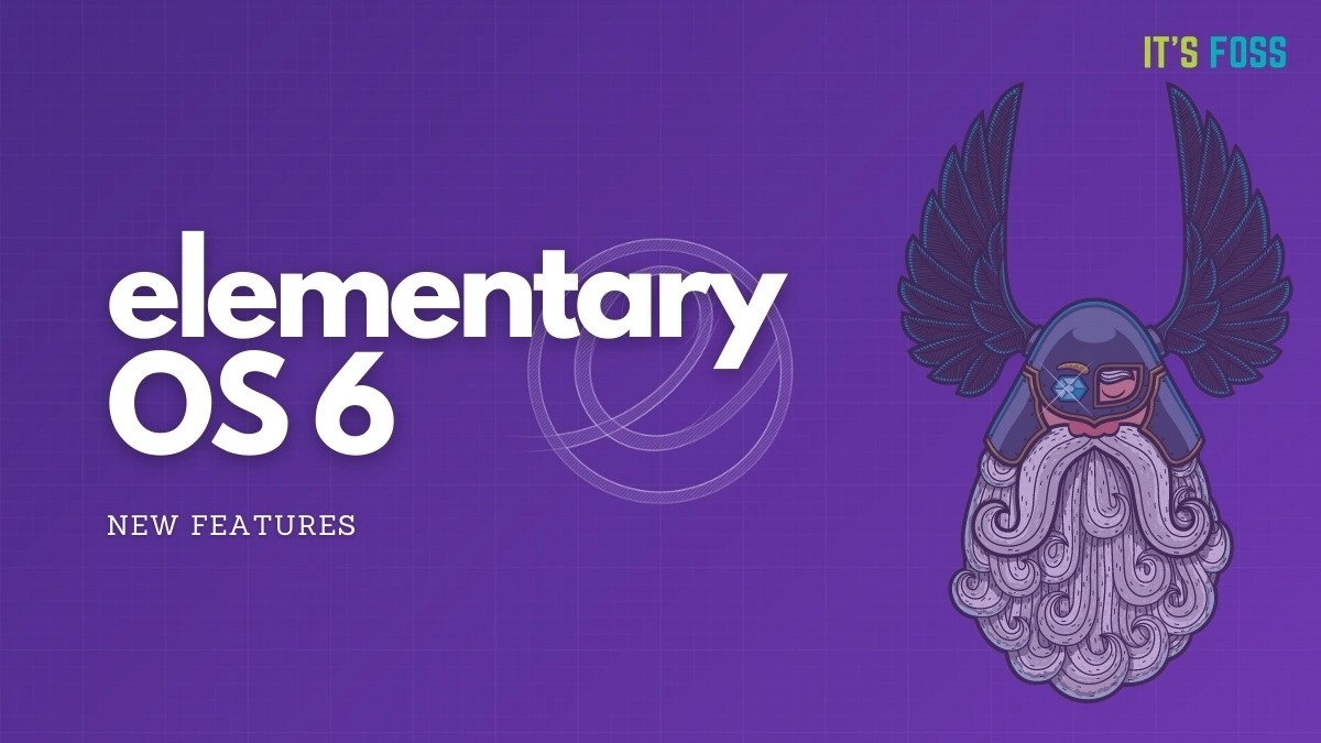elementary OS 6 beta features