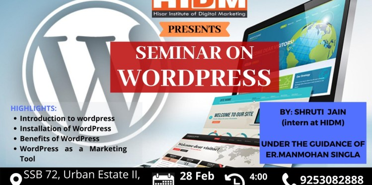 A SEMINAR ON WORDPRESS GOING TO HELD AT HIDM