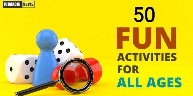 50 fun activites