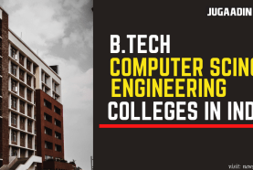B.TECH CSE colleges in India