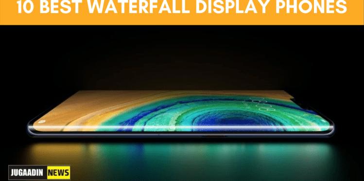 10 BEST WATERFALL DISPLAY PHONES