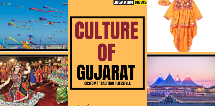 culture of Gujarat, tradition of Gujarat