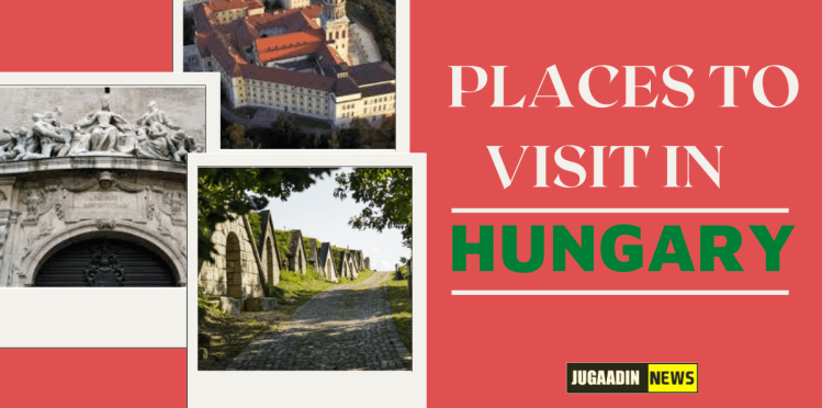 tourist places in hungary