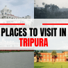 places to see in Tripura