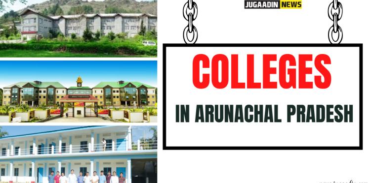 colleges in arunachal pradesh