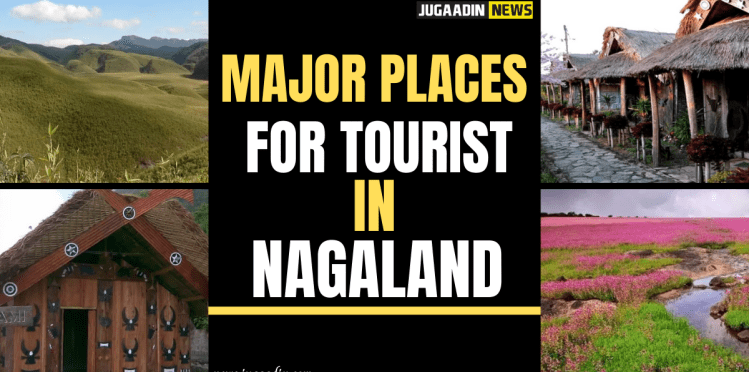 tourist places to see in Nagaland